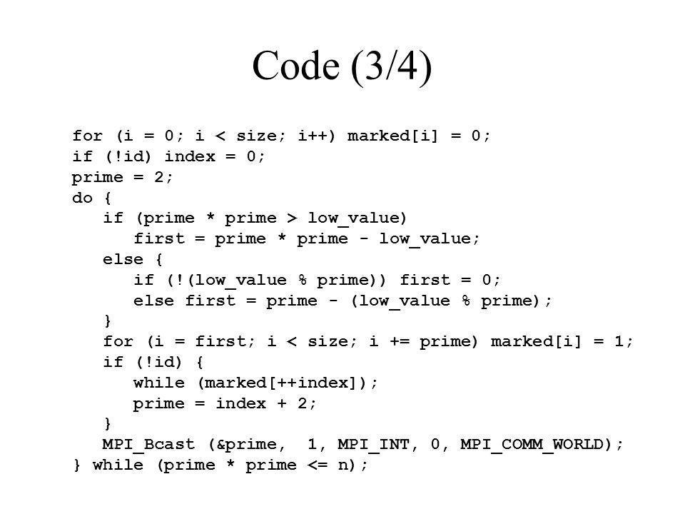 Code (3/4) for (i = 0; i < size; i++) marked[i] = 0;